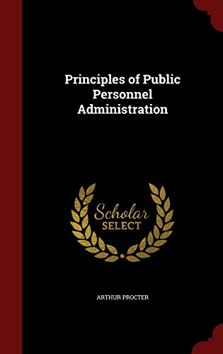 9781297705199: Principles of Public Personnel Administration
