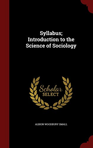 9781297708589: Syllabus; Introduction to the Science of Sociology