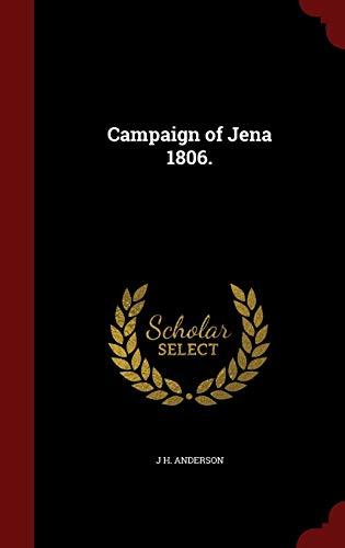 9781297735561: Campaign of Jena 1806.