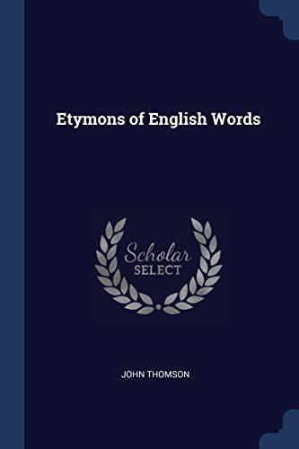 9781297760426: Etymons of English Words