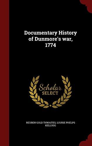9781297791307: Documentary History of Dunmore's war, 1774