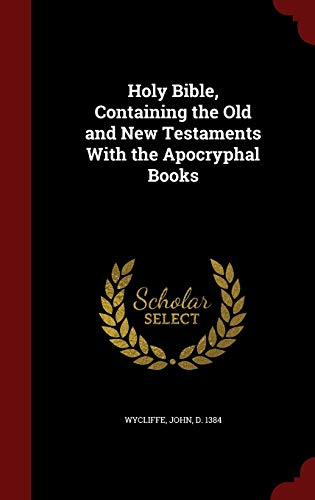 9781297793332: Holy Bible, Containing the Old and New Testaments With the Apocryphal Books