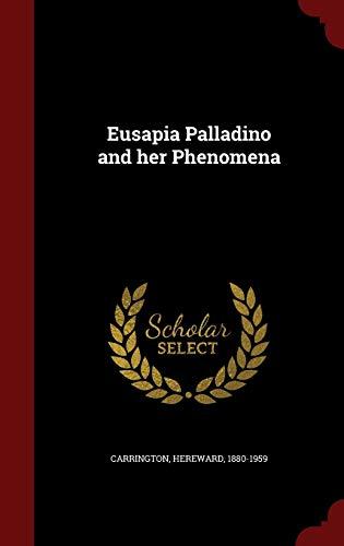 9781297819704: Eusapia Palladino and her Phenomena