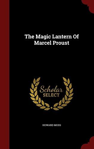 9781297830105: The Magic Lantern Of Marcel Proust