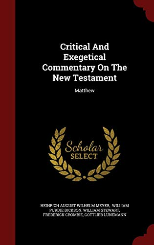 9781297841378: Critical And Exegetical Commentary On The New Testament: Matthew