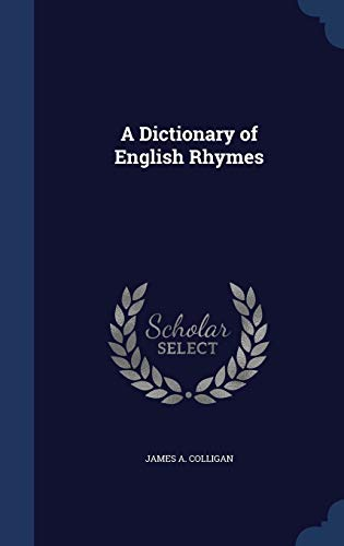 9781297869174: A Dictionary of English Rhymes
