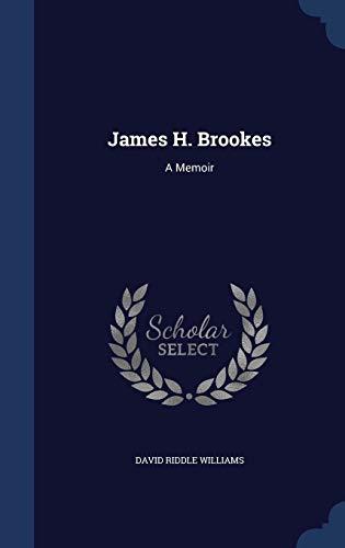 9781297870354: James H. Brookes: A Memoir