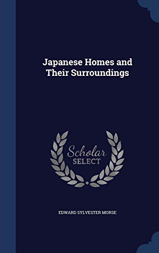 9781297870781: Japanese Homes and Their Surroundings