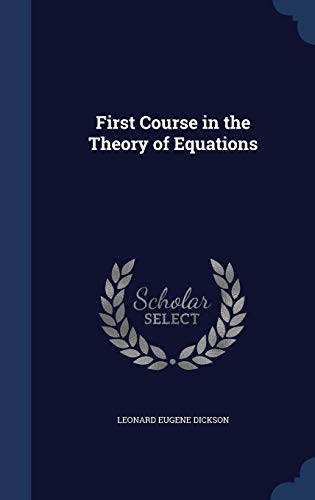 9781297877568: First Course in the Theory of Equations