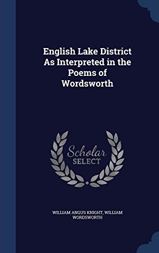 9781297878565: English Lake District As Interpreted in the Poems of Wordsworth