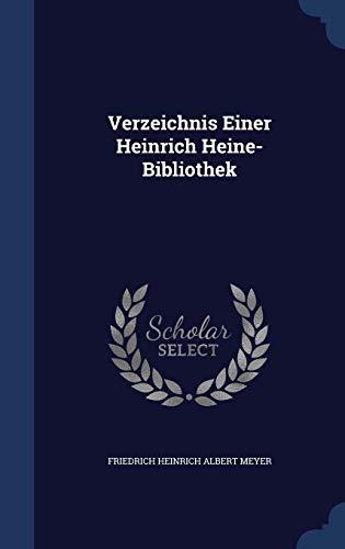 9781297878909: Verzeichnis Einer Heinrich Heine-Bibliothek