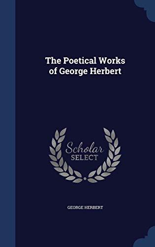 9781297879890: The Poetical Works of George Herbert