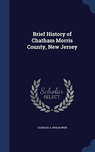9781297886850: Brief History of Chatham Morris County, New Jersey