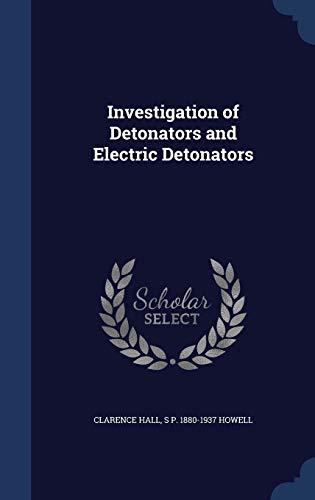 9781297897054: Investigation of Detonators and Electric Detonators