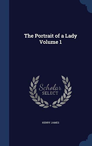 9781297897542: The Portrait of a Lady Volume 1