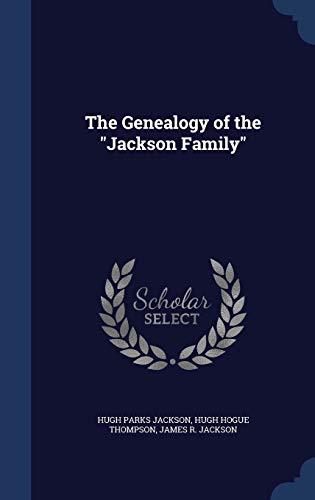 9781297897962: The Genealogy of the Jackson Family