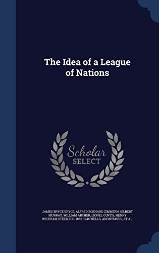 9781297900655: The Idea of a League of Nations