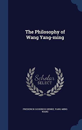 9781297900914: The Philosophy of Wang Yang-ming