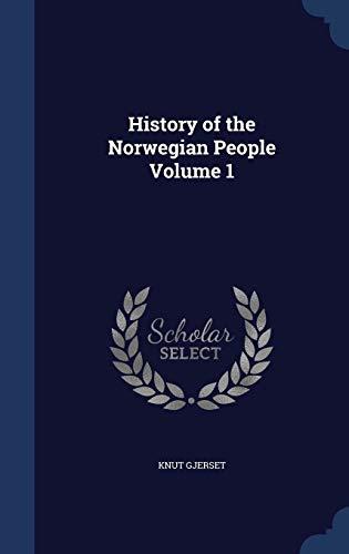 9781297904363: History of the Norwegian People Volume 1