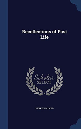 9781297905940: Recollections of Past Life