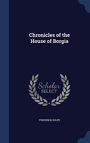 9781297906794: Chronicles of the House of Borgia
