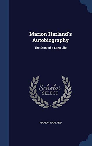 9781297911521: Marion Harland's Autobiography: The Story of a Long Life