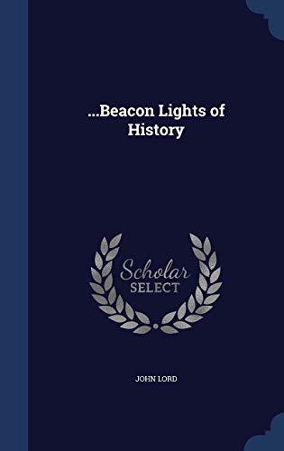 9781297914294: ...Beacon Lights of History