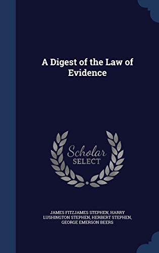 9781297917431: A Digest of the Law of Evidence
