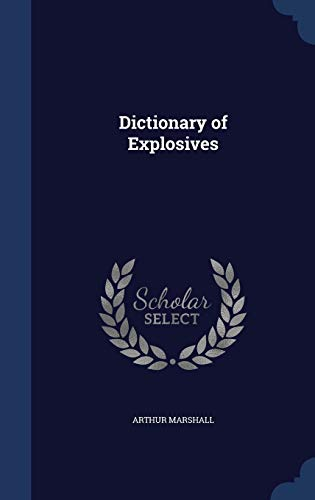 9781297924088: Dictionary of Explosives