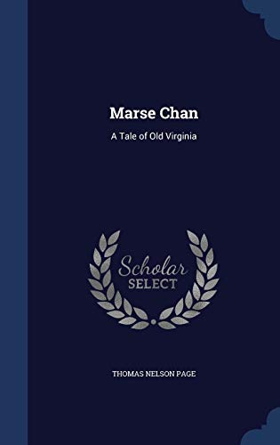 9781297927201: Marse Chan: A Tale of Old Virginia