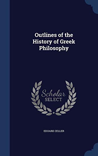 9781297932182: Outlines of the History of Greek Philosophy