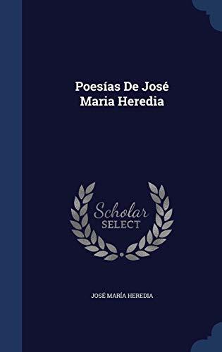 9781297932755: Poesías De José Maria Heredia