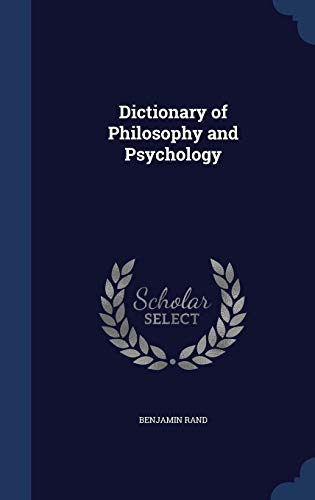 9781297933028: Dictionary of Philosophy and Psychology