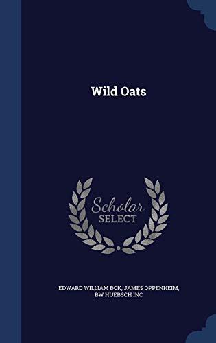 9781297934087: Wild Oats