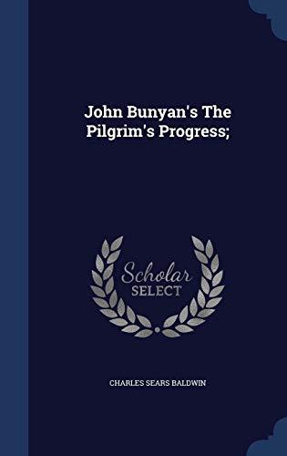 9781297935404: John Bunyan's The Pilgrim's Progress;
