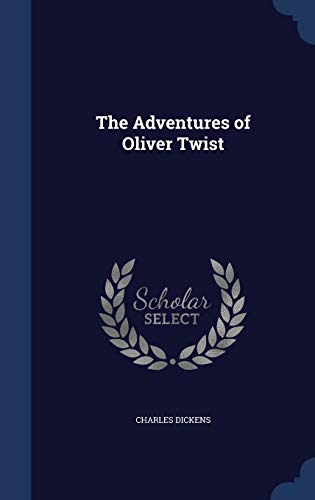 9781297938191: The Adventures of Oliver Twist