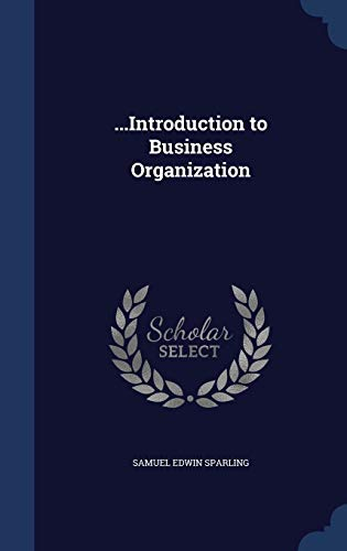 9781297939174: ...Introduction to Business Organization