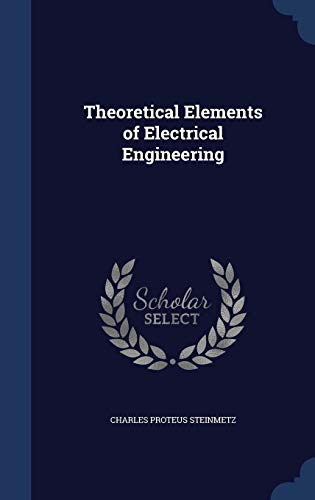 9781297951855: Theoretical Elements of Electrical Engineering