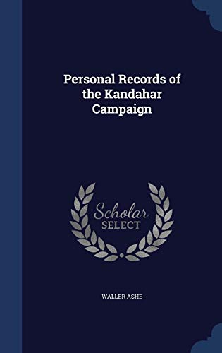 9781297956492: Personal Records of the Kandahar Campaign