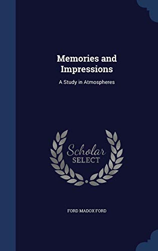 9781297958878: Memories and Impressions: A Study in Atmospheres