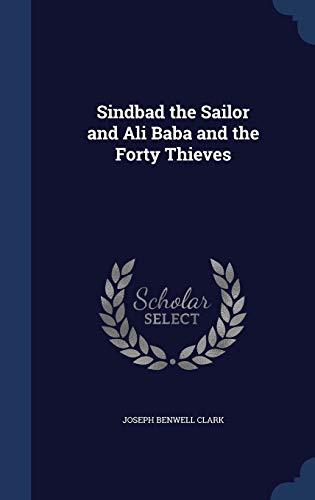 Sindbad the Sailor and Ali Baba and: Joseph Benwell Clark