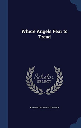 9781297961137: Where Angels Fear to Tread