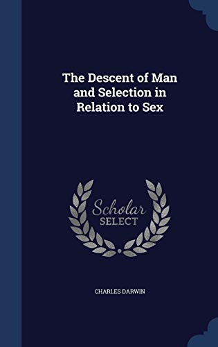9781297965159: The Descent of Man and Selection in Relation to Sex