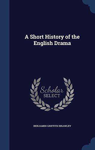 9781297968976: A Short History of the English Drama