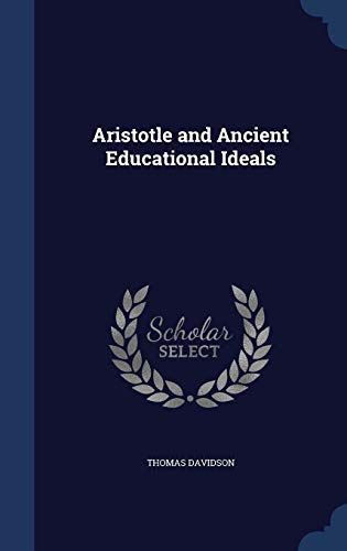 9781297983498: Aristotle and Ancient Educational Ideals