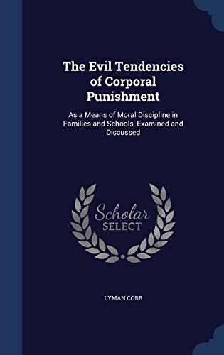 The Evil Tendencies of Corporal Punishment : Lyman Cobb