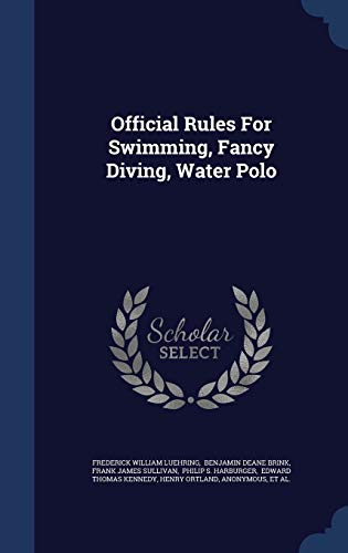 9781297988035: Official Rules For Swimming, Fancy Diving, Water Polo