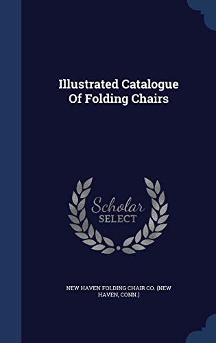 9781297991813: Illustrated Catalogue Of Folding Chairs