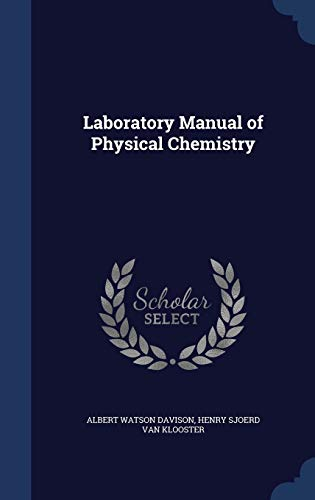 9781297998973: Laboratory Manual of Physical Chemistry