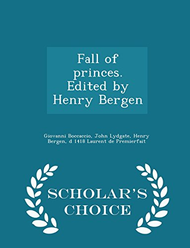 9781298005816: Lydgate's Fall of Princes, Part IV (Bibliographical Introduction, Notes and Glossary)